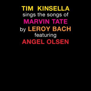 Sings The Songs Of Marvin Tate By Leroy Bach (Tim Kinsella Featuring Angel Olsen) (Limited Edition Swamp Green With Splatter Vin